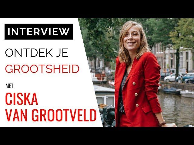 Coach Ciska van Grootveld: Ontdek Je Grootsheid