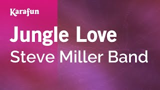 Karaoke Jungle Love - Steve Miller Band *