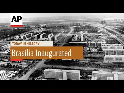 Brasília Inaugurated - 1960 | Today In History | 21 Apr 17