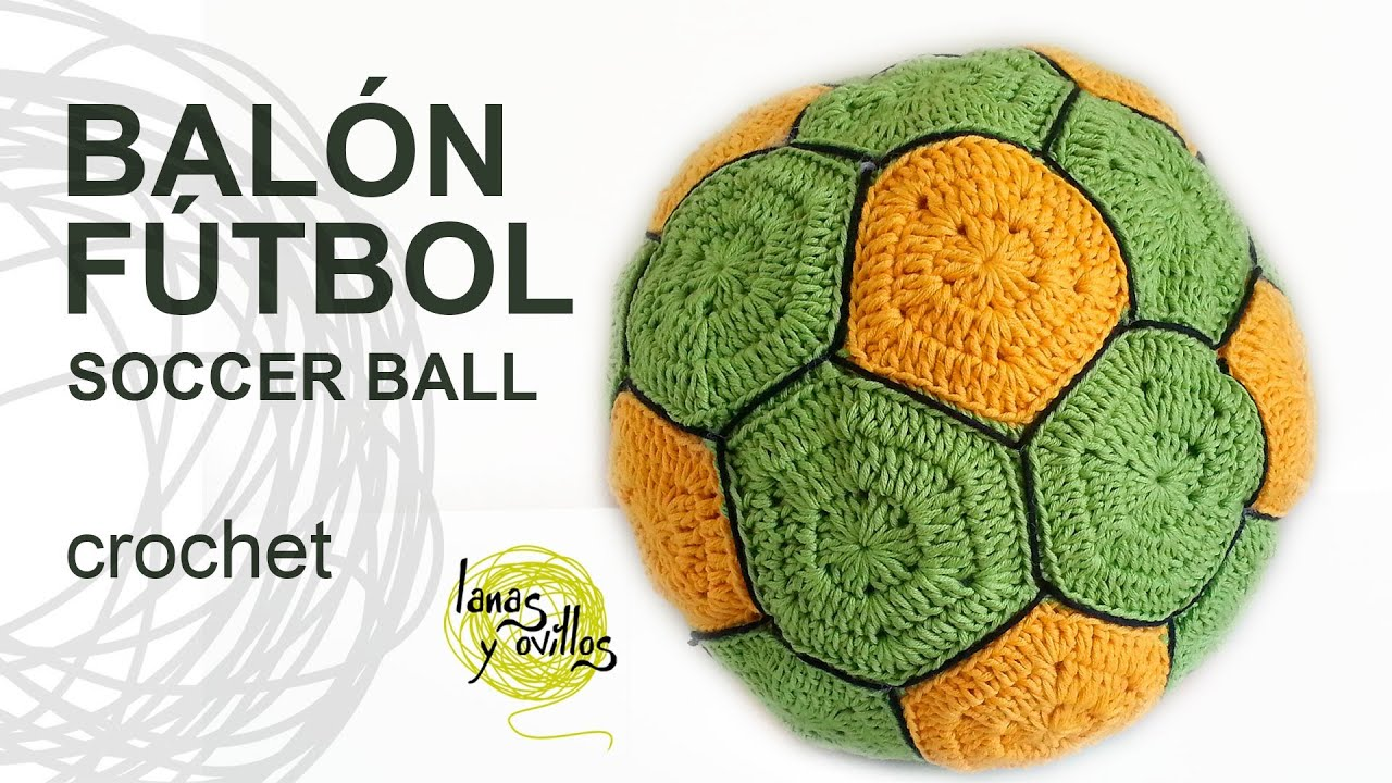 Tutorial Balón Fútbol Crochet o Ganchillo Ball Pelota - YouTube