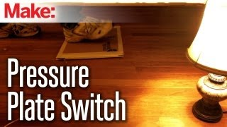 DIY Hacks & How To's:  Pressure Plate Switch