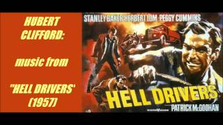 "Hubert Clifford: music from ""Hell Drivers"" (1957)"