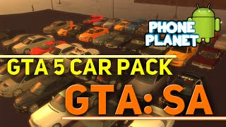 GTA 5 Car Pack Mod для GTA: San Andreas ANDROID - Моды для gta san andreas android PHONE PLANET