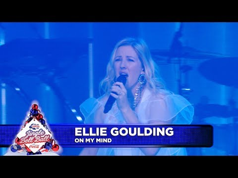 Ellie Goulding - 'On My Mind' (Live at Capital's Jingle Bell Ball 2018)