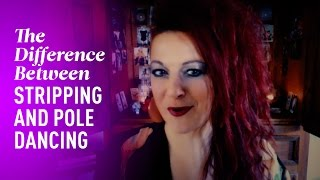 The Difference Between Stripping and Pole Dancing | Pole Parlour