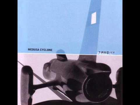 Medusa Cyclone - Tangier