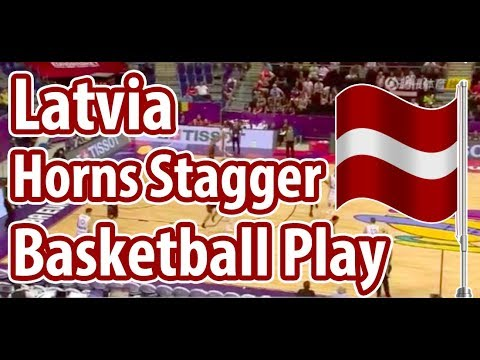 Latvia Horns Triple Stagger Screen Basketball Play