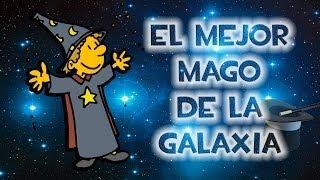 EL MEJOR MAGO DE LA GALAXIA