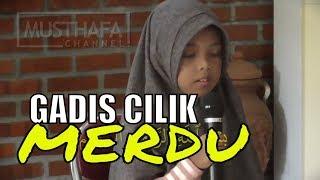 Tilawah Merdu Gadis Cilik Nan Cantik Membaca Surat Al Kahfi Ayat 1 Sai 10