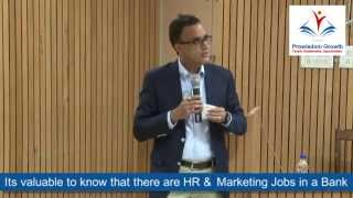Career in Banking : A session between students & industry professionals (Part II)