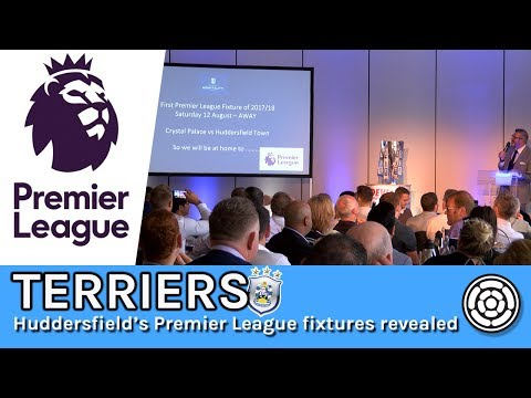 Terriers | Huddersfield's Premier League fixtures revealed