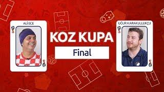 Koz Kupa – Fransa-Hırvatistan Finali TEK MAÇ | Ali Ece & Uğur Karakullukçu