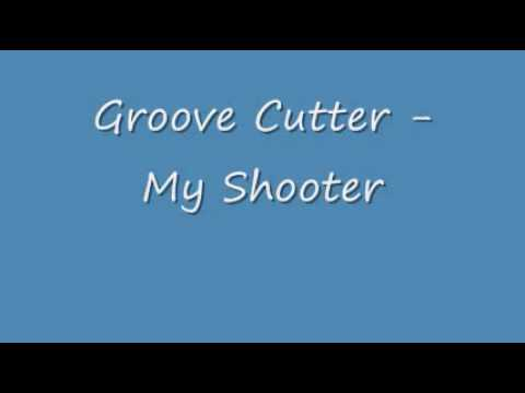 Groove Cutter - My Shooter