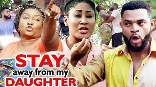 Stay Away From My Daughter Season 1amp2 - 2020 Latest Nigerian Nollywood Movie Full HD