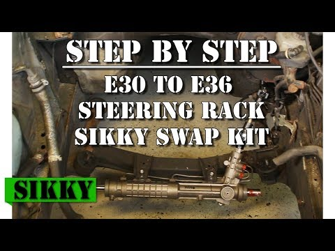 E30 to E36 Steering Rack Conversion SIKKY Swap Kit