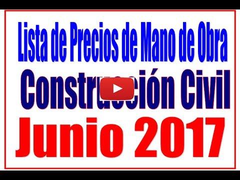 Construcci n civil precios de mano de obra junio 2017 for Precios mano de obra construccion 2016 espana
