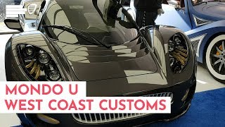 MONDO u West Coast Customs