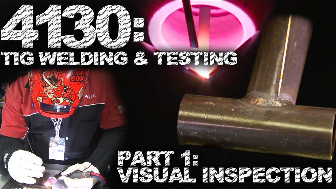 Tig welding 4130 steel - Tig Welding And Testing 4130 Chromoly Visual Inspection Tig Time Youtube