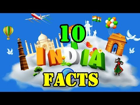 Top 10 Amazing facts about India !!