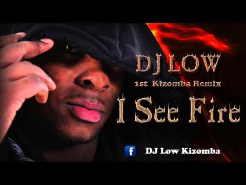 🎶 KIZOMBA  ➡ Dj Low - I See Fire Kizomba Remix
