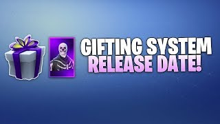 Fortnite GIFTING UPDATE Release Date! Gifting System Info