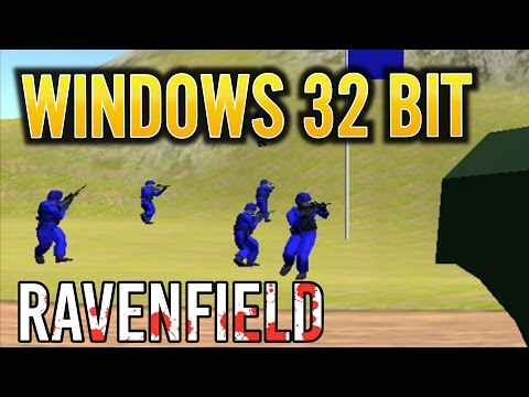 Ravenfield 32-bit Windows Version 100% Working Fix Solved 64bit Error