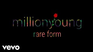 Download Millionyoung - Rare Form MP3 song and Music Video