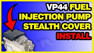 Repeat youtube video VP44 Fuel Injection Pump Stealth Cover Install: 98.5-02 Dodge Cummins #1050201