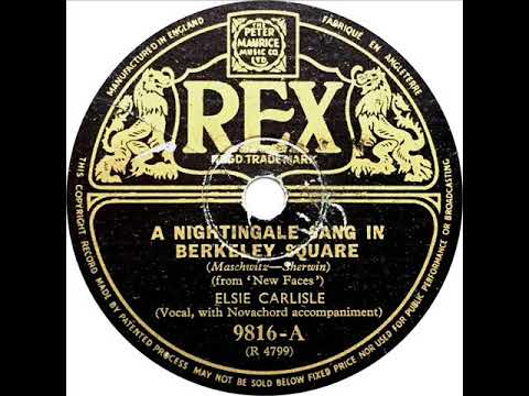 Elsie Carlisle - A Nightingale Sang In Berkeley Square