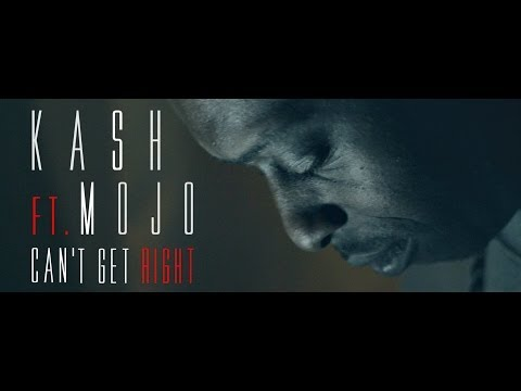 Kash ft Mojo - Can't Get Right