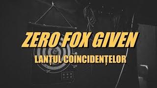 Zero Fox Given - Lanțul Coincidențelor (Official Audio)