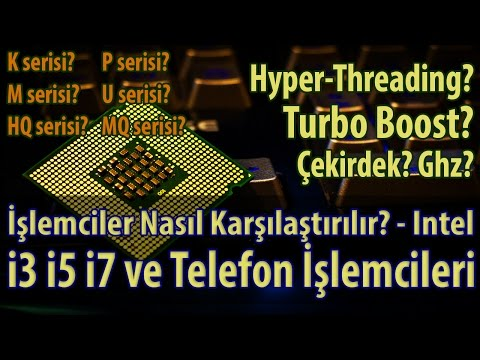 İşlemci Nedir? İşlemcilerde Ghz Nedir? Hyper-Threading Ve Turbo Boost Nedir? K P HQ MQ H M U Nedir?