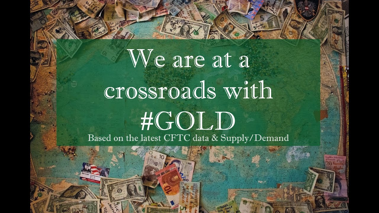 We are at a CROSSROADS with #GOLD