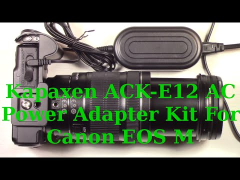 Kapaxen ACK-E12 AC Power Adapter Kit For Canon EOS M Mirrorless Digital Camera Review And Test