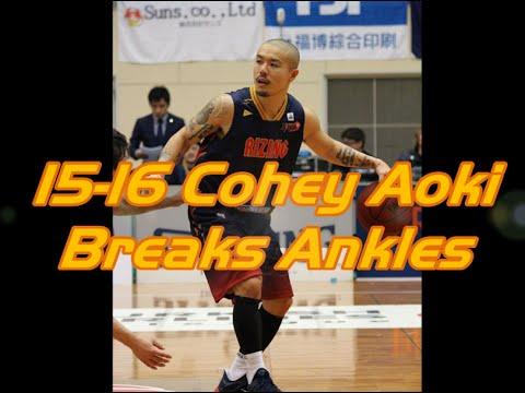 Cohey Aoki  - Ankles Breaks
