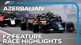 Formula 2 Feature Race Highlights | 2019 Azerbaijan Grand Prix