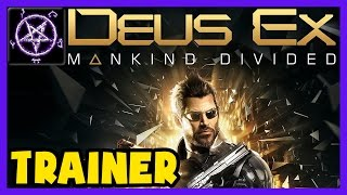 Deus Ex: Mankind Divided - TRAINER - Unlimited Energy, Ammo, Praxis, Crafting