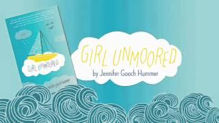 Girl Unmoored book trailer