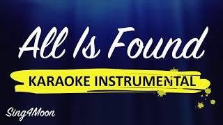All Is Found – Frozen 2 (Piano Karaoke Instrumental)