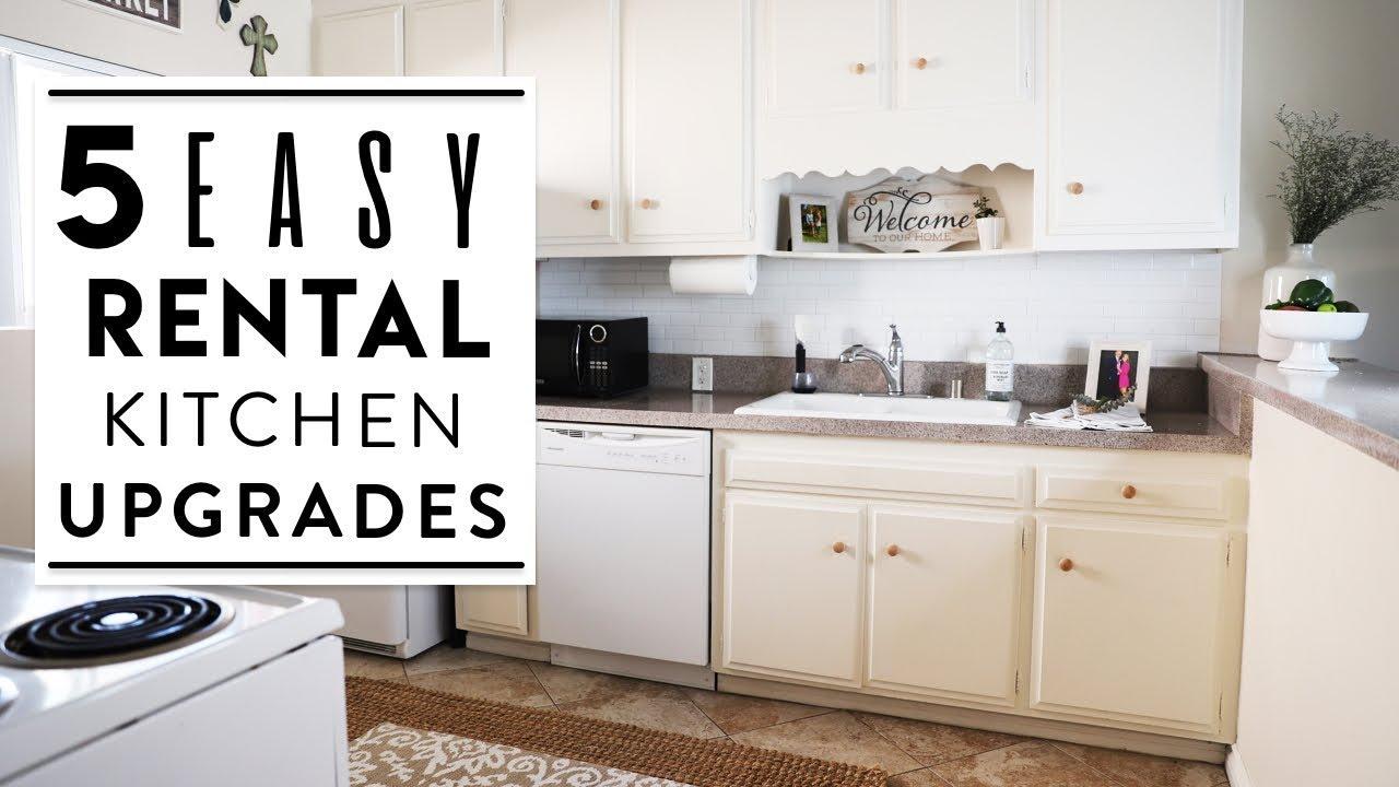 Interior Design 5 Easy Rental Kitchen Upgrades Kitchen Makeover Youtube