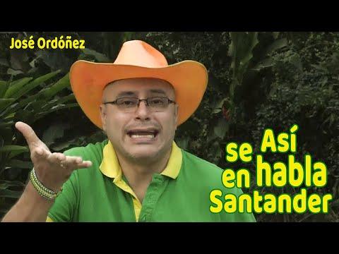 😜 El lenguaje Santandereano Vs. El lenguaje Bogotano 1 | José Ordóñez