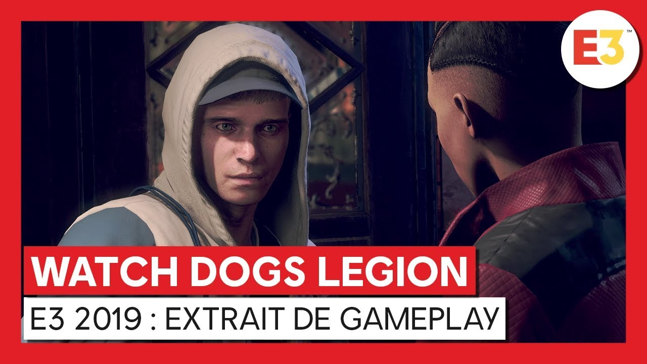 Watch Dogs Legion - E3 2019 : Extrait de GameplayVOSTFR HD