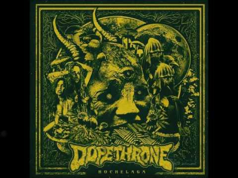 Dopethrone - Scum Fuck Blues (HQ)