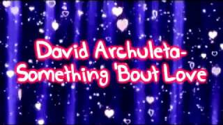 David Archuleta-Something