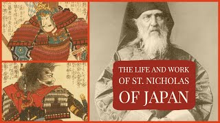Gambar cover The Life and Work of St. Nicholas of Japan