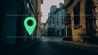 The Time I went to Africa: Mombasa, Kenya// PART 2