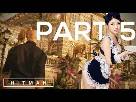 COME IN MY HOTEL ASIAN GIRLS! [HITMAN Gameplay | Story Mode Part 5 (2017)]