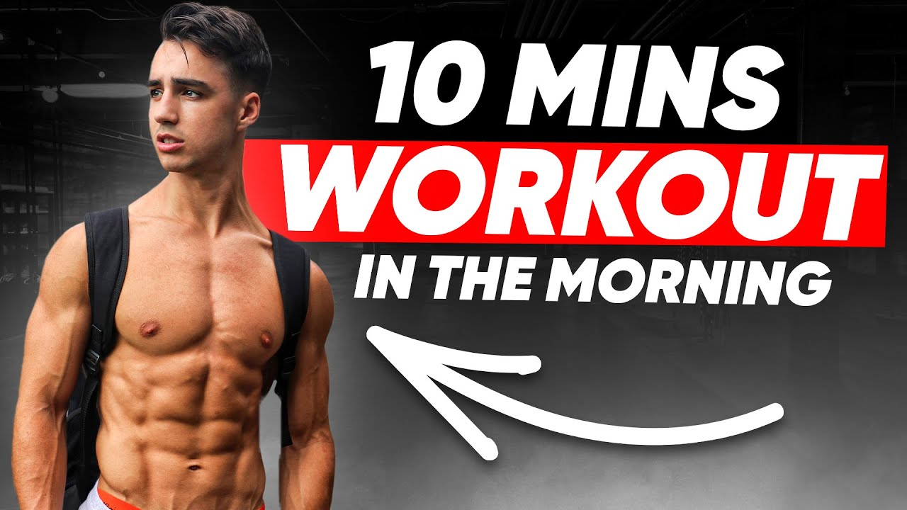 Do This Workout Every Morning To Get Shredded | 10 MIN WORKOUT