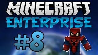 Minecraft Enterprise - Lets Play - Episode 8