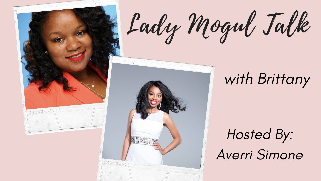 Lady Mogul Talk with Brittany Steele